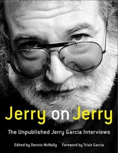 Jerry on Jerry - The Unpublished Jerry Garcia Interviews