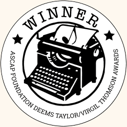 Winner: ASCAP Deems Taylor/Virgil Thomson Award